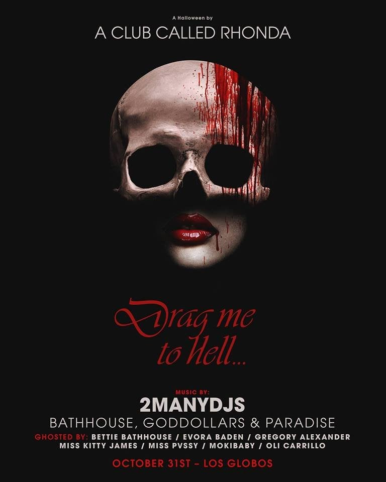 """Drag Me to Hell"" featuring 2 Many DJs at Los Globos"